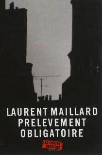 Prélèvement obligatoire - LaurentMaillard