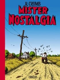 Mister Nostalgia - RobertCrumb