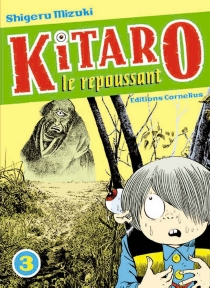 Kitaro le repoussant - ShigeruMizuki