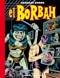 El Borbah - CharlesBurns
