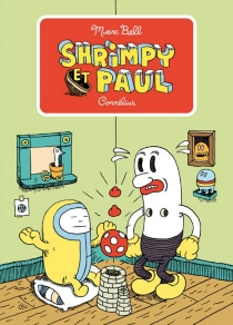 Shrimpy et Paul - Marc Bell