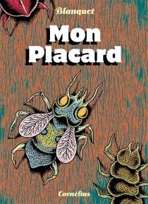 Mon placard - StéphaneBlanquet