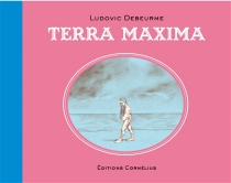 Terra maxima - LudovicDebeurme