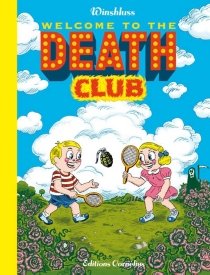 Welcome to the death club - Winshluss