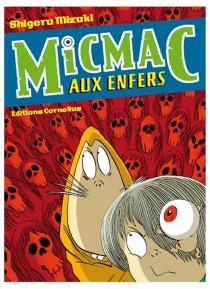 Micmac aux enfers - ShigeruMizuki