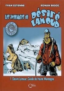 Les aventures de Désiré Lamour - RonanBegoc