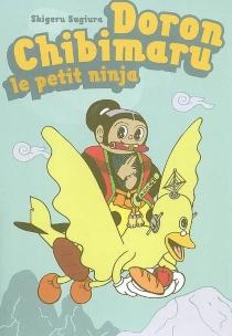 Doron Chibimaru : le petit ninja - ShigeruSugiura