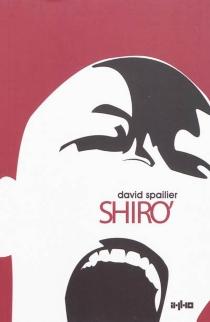 Shiro' : les enfants de Silicium - DavidSpailier