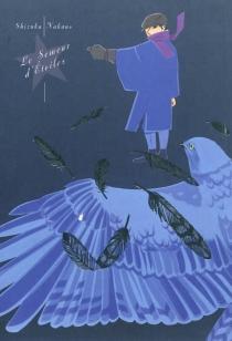 Le semeur d'étoiles - ShizukaNakano
