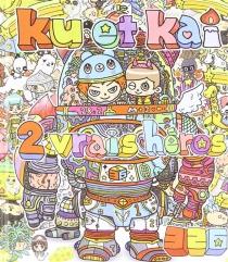 Kû et Kaï, 2 vrais héros - MitsuruNakamura