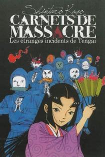 Carnets de massacre - ShintaroKago