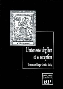 L'intertexte virgilien et sa réception : écriture, récriture et réflexivité chez Virgile et Rutilius Namatianus - Discours et imagesÉquipe d'accueil Mémoire