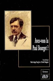 Avez-vous lu Paul Bourget ? -