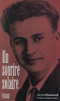 Un sourire solaire - AndréDaviaud