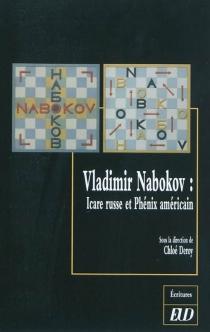 Vladimir Nabokov : Icare russe et phénix américain -