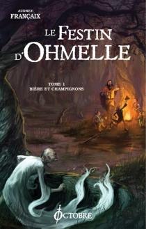 Le festin d'Ohmelle - AudreyFrançaix