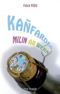 Kañfarded milin ar Wern - FanchPeru
