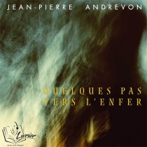 Quelques pas vers l'enfer - Jean-PierreAndrevon