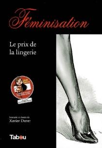Féminisation - XavierDuvet