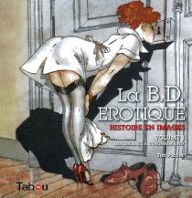 La BD érotique : histoire en images - TimPilcher
