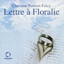 Lettre à Floralie - ChristinePonson-Falcy