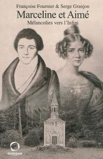 Marceline et Aimé : mélancolies vers l'infini - FrançoiseFournier