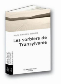 Les sorbiers de Transylvanie - Marie-ChristineWeiner