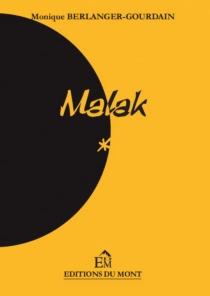 Malak - MoniqueBerlanger-Gourdain