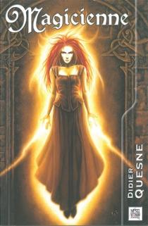Magicienne - DidierQuesne