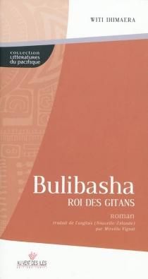 Bulibasha, roi des Gitans - WitiIhimaera
