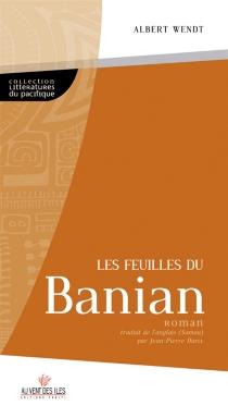 Les feuilles du banian - AlbertWendt