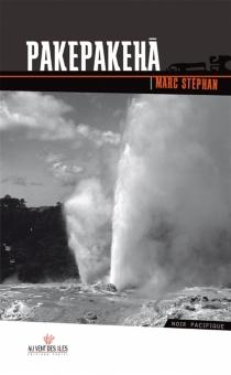 Pakepakeha : le fantôme du Hauraki Gulf - MarcStéphan