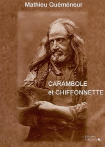Carambole et chiffonnette - MathieuQuéméneur