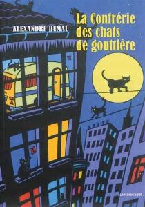 La confrérie des chats de gouttière - AlexandreDumal