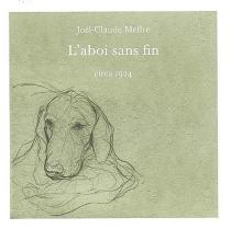 L'aboi sans fin - Joël-ClaudeMeffre