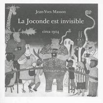 La Joconde est invisible - Jean-YvesMasson
