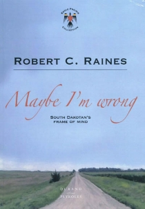 Maybe I'm wrong - Robert ClaireRaines