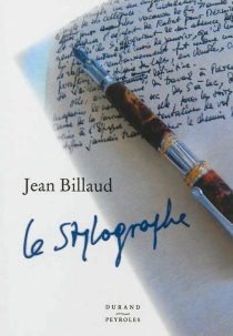Le stylographe - JeanBillaud