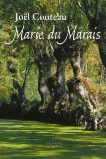 Marie du marais - JoëlCouteau