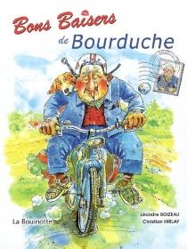 Bons baisers de Bourduche - LéandreBoizeau