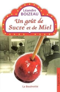 Un goût de sucre et de miel - LéandreBoizeau