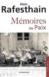 Mémoires de paix - AlainRafesthain
