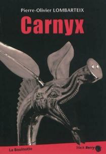 Carnyx - Pierre-OlivierLombarteix