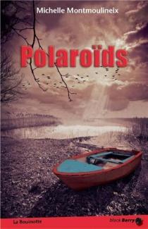 Polaroïds - MichelleMontmoulineix