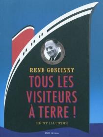 Tous les visiteurs à terre - RenéGoscinny