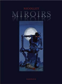 Miroirs - Jean-MichelNicollet