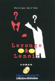 Lerouge et Lenoir : polar - PhilippeDell'Ova