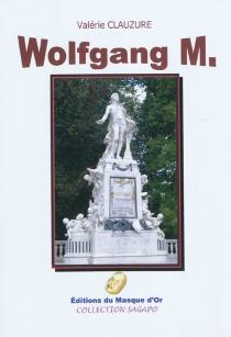 Wolfgang M. - ValérieClauzure