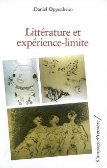 Littérature et expérience-limite - DanielOppenheim