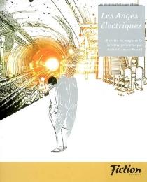 Les anges électriques : 18 récits de magie et de mystère -